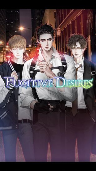 Fugitive Desires : Romance Otome Game